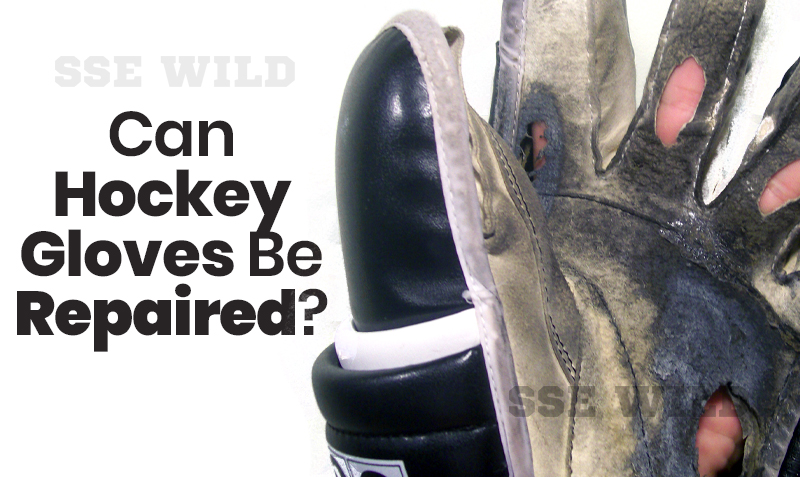 Can Hockey Gloves Be Repaired?